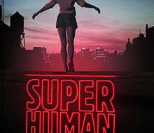 Super Human – Utan vingar