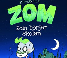 Zombien Zom del 1 – Zom börjar skolan