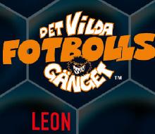 Det vilda fotbollsgänget – Leon